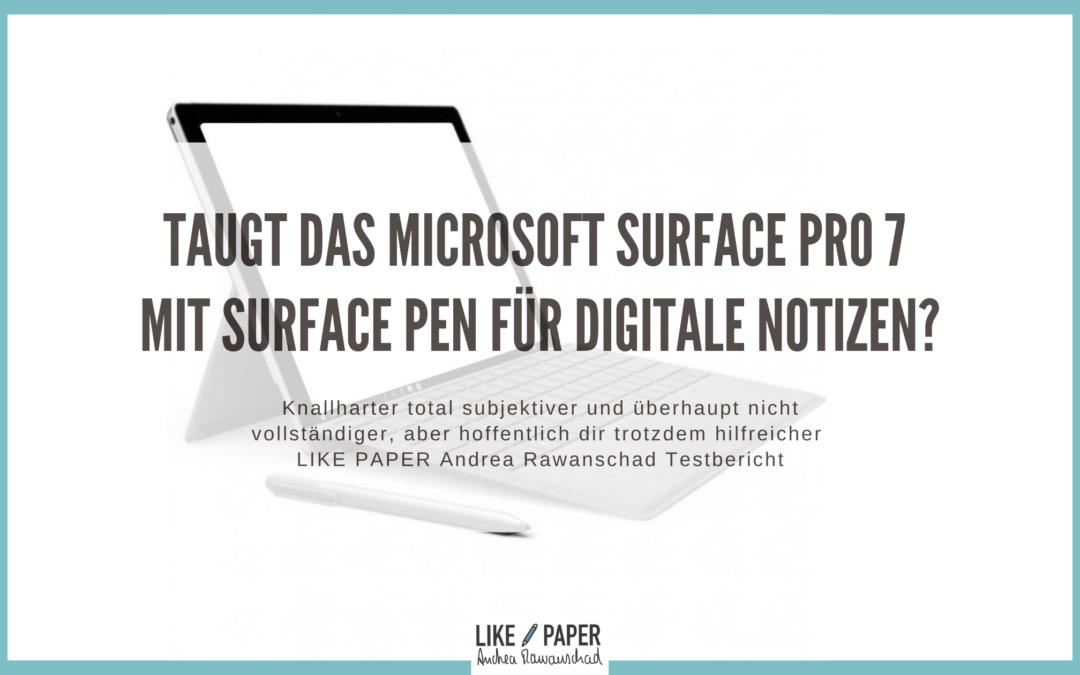 Taugt das Microsoft Surface Pro 7 mit Stylus Surface Pen für digitale Notizen?
