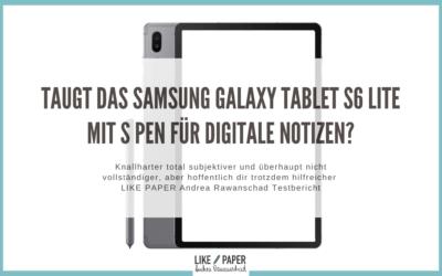 Taugt das Samsung Galaxy Tablet S6 LITE mit S Pen für digitale Notizen?